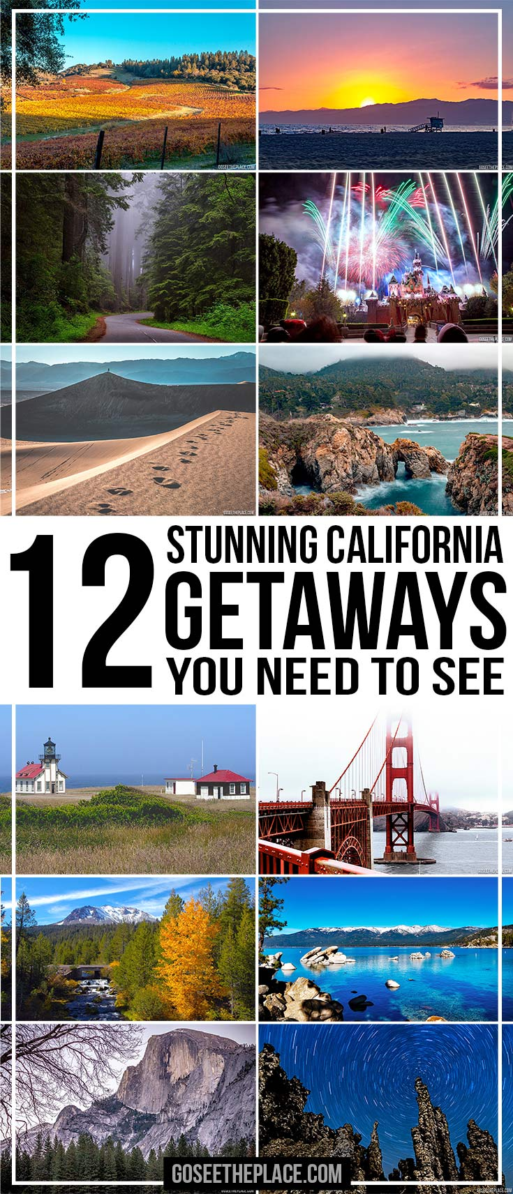 12 Stunning California Getaways You Need to See