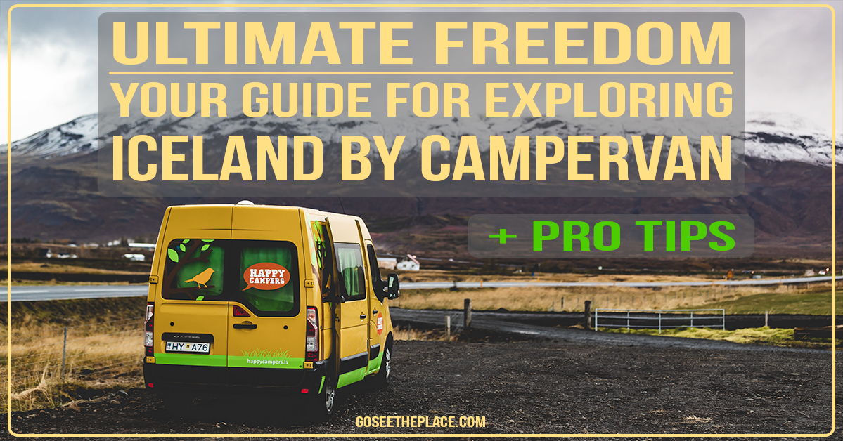 Ultimate Freedom: Your Guide for Exploring Iceland by Campervan - Facebook Image