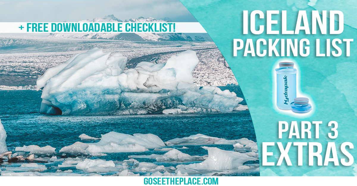 Iceland Packing List Part 3 Extras - Facebook